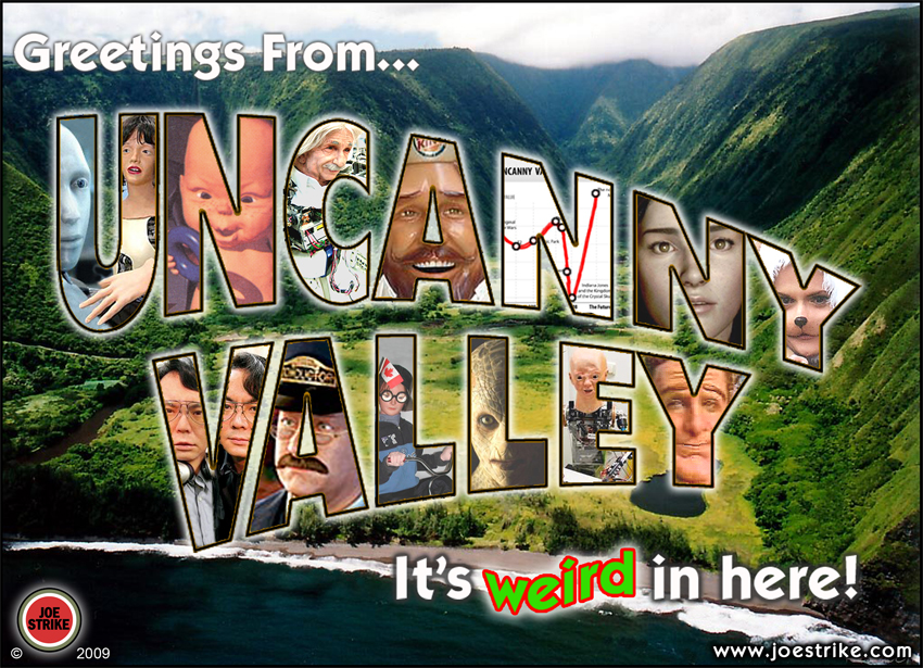 Welcome to Uncanny Valley (joestrike.com)